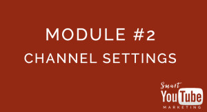 Setup Your Channel Settings