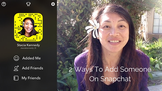2 ways to add someone on snapchat