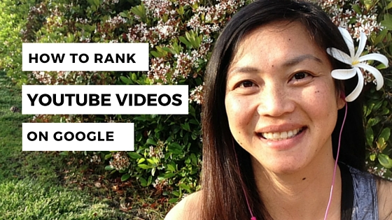 how to rank youtube videos on google