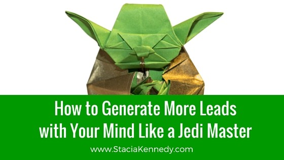 How to Generate More Leads with Your Mind like a Jedi Master (2)