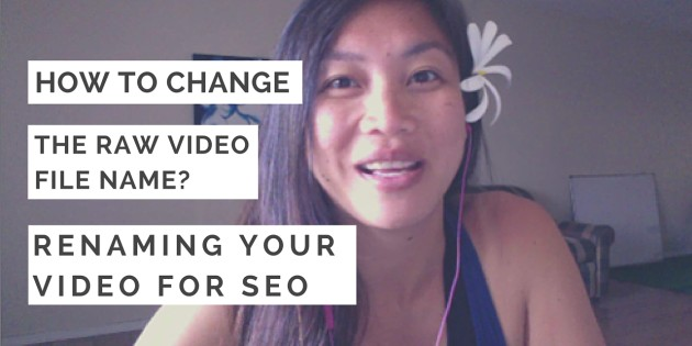 Renaming Your Video For SEO