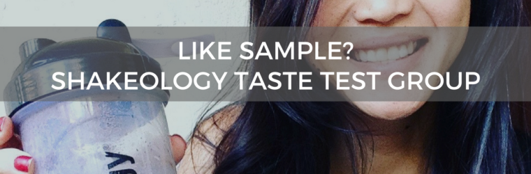 Like Sample- Shakeology Taste Test Group Stacia Kennedy