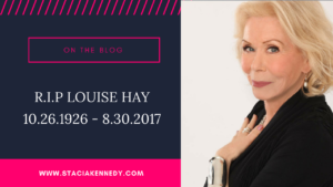 RIP LOUISE HAY