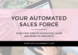 your automated sales force www.staciakennedy.com