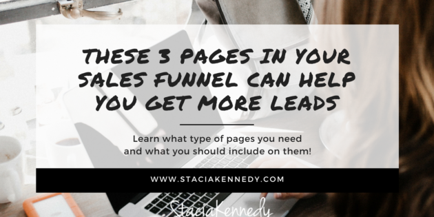 These 3 Pages in Your Sales Funnel Can Help You Get More Leads