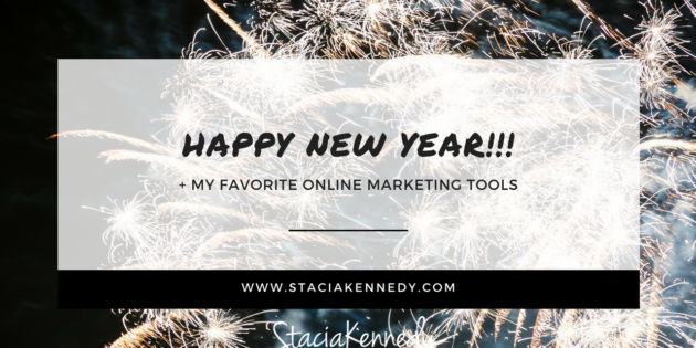 HAPPY NEW YEAR 2018 + MY FAVORITE TOOLS